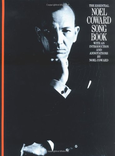 The Essential Noel Coward Songbook