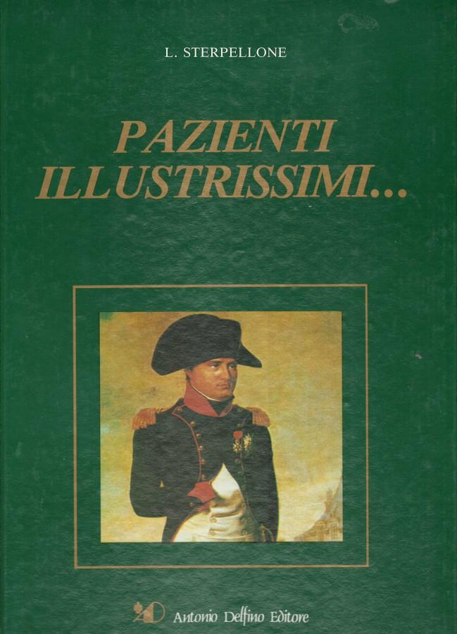 Pazienti Illustrissimi... Vol. I