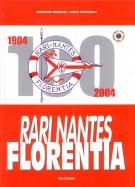 Rari Nantes Florentia <span>1904 - 2004</Span>