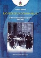 Ricordi di un confratello Le Misericordie dall'Atlantico agli Urali (1985/1999)