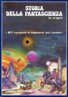 Storia della Fantascienza Le origini (dal 1800 al 1925) I 27 romanzi e racconti più celebri