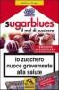 Sugar Blues Il mal di zucchero Lo zucchero nuoce gravemente alla salute