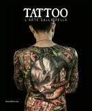 Tattoo L'arte sulla pelle