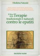 Il libro delle terapie tradizionali e naturali contro le epatiti