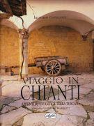 Viaggio in Chianti <span>Conoscere un'antica terra Toscana</span>