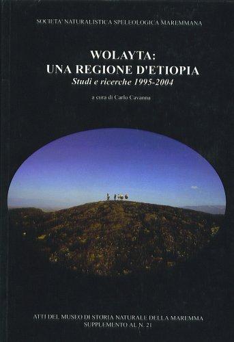 WOLAYTA: UNA REGIONE D'ETIOPIA Studi e ricerche (1995 - 2004)