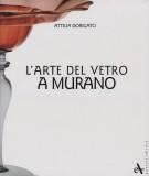 L'arte del vetro a Murano