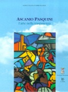 Ascanio Pasquini <span>l'arte nella trasparenza</span>