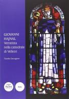 <h0>Giovanni Hajnal <span><i>Vetratista nella cattedrale di Velletri</i></span></h0>