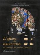L'officina dei Maestri Vetrai <span>la 'Bottega' dei Polloni a Firenze</span>