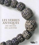 Les verres antiques <span>du Musée du Louvre III</span>