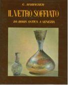 Il vetro soffiato <span>da Roma antica a Venezia